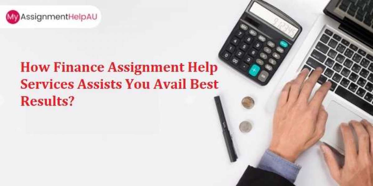 How Finance Assignment Help Services Assists You Avail Best Results?